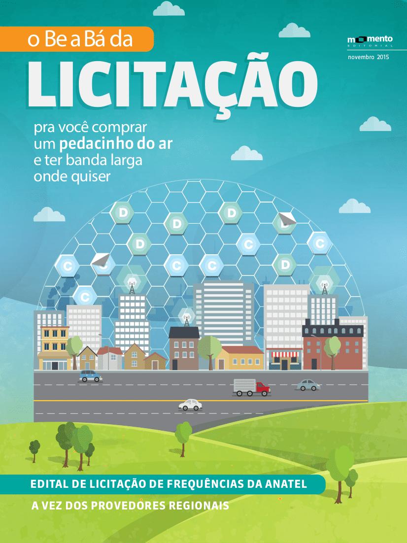 Leilão da Anatel: um guia acessível para os provedores regionais.